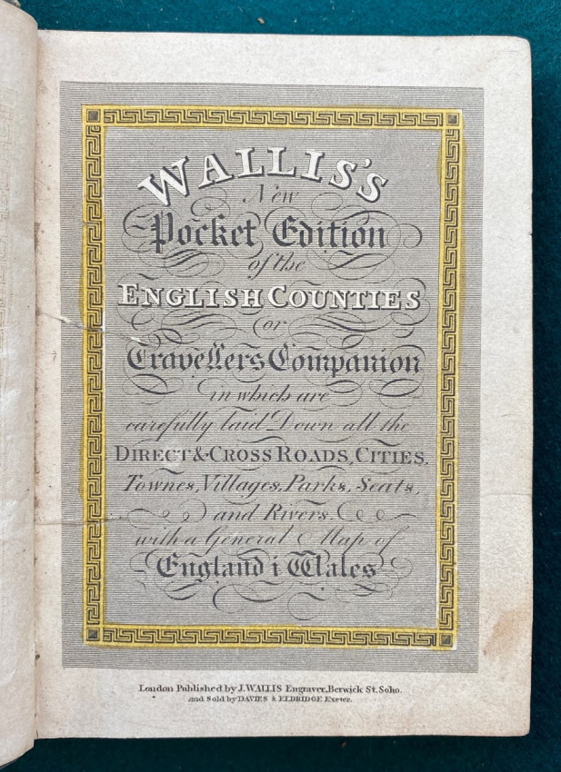 [Miniature Atlas] Wallis's New Pocket Edition of the English Counties or Travellers Companion