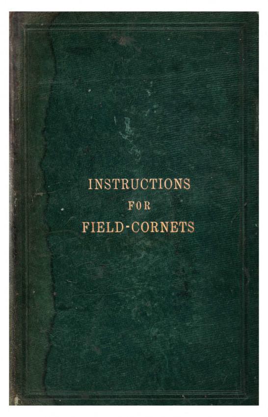 DUTIES OF FIELD CORNETS.