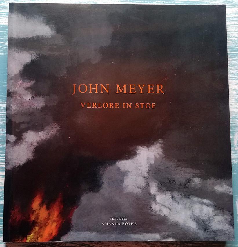 John Meyer - Verlore in die Stof - SIGNED