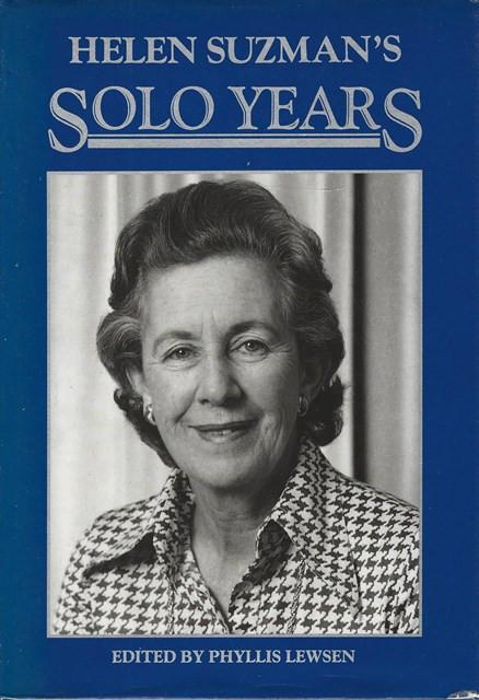 HELEN SUZMAN'S SOLO YEARS;