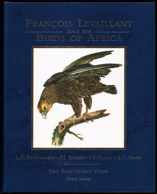 FRANÇOIS LE VAILLANT AND THE BIRDS OF AFRICA