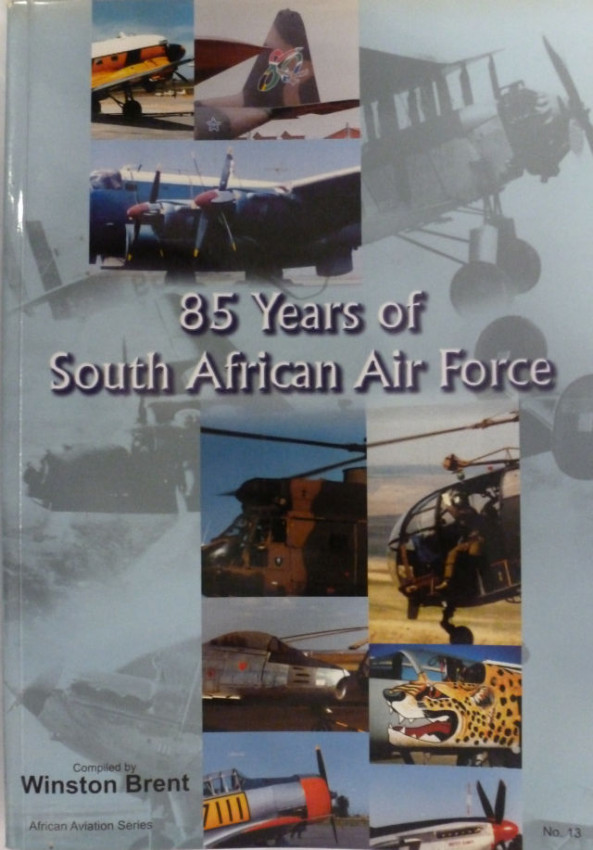 85 YEARS OF SOUTH AFRICAN AIR FORCE