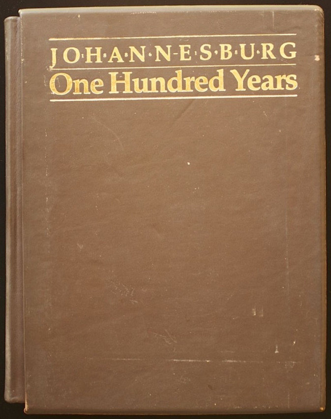 Johannesburg One Hundred Years - deluxe edition signed by two former mayors
