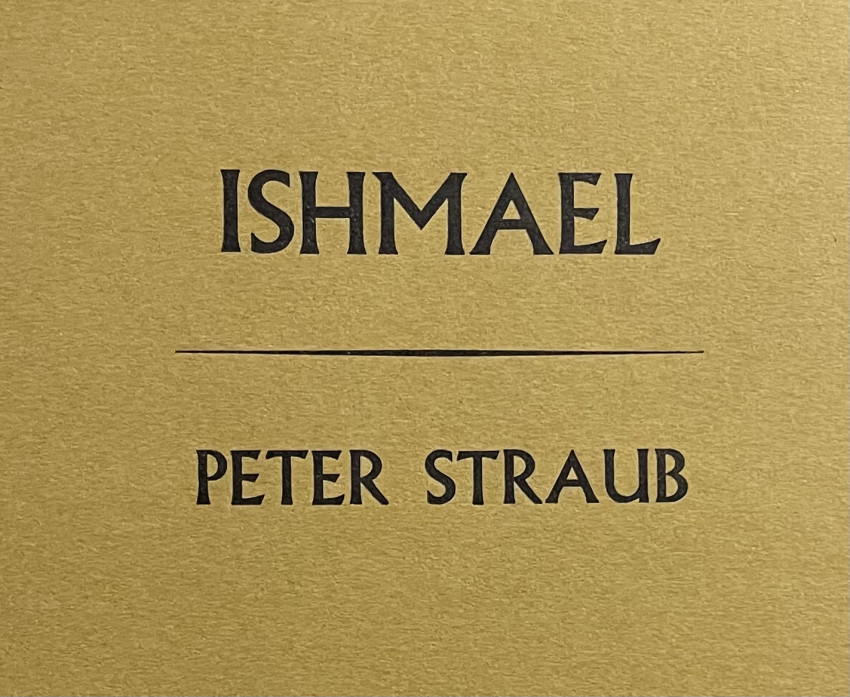 [FIRST BOOK] ISHMAEL.  Inscribed, limited printing 100 copies