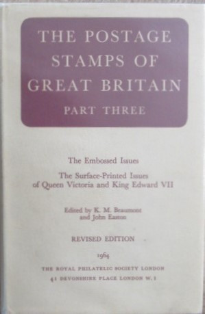 The Postage Stamps of Great Britain Part Three.