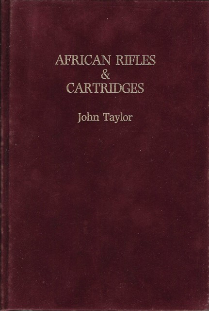 AFRICAN RIFLES & CARTRIDGES: