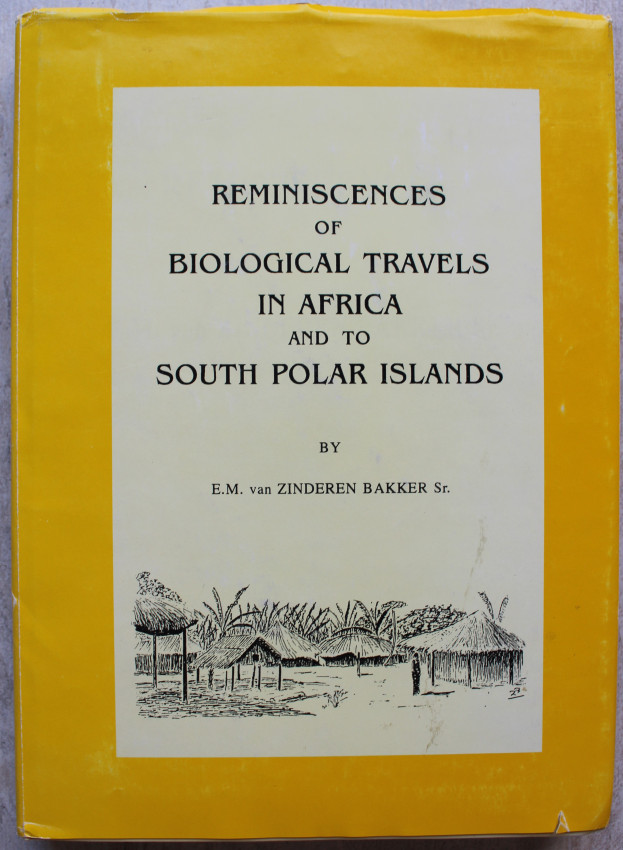 Reminiscences of Biological Travels in Africa and to South Polar Islands