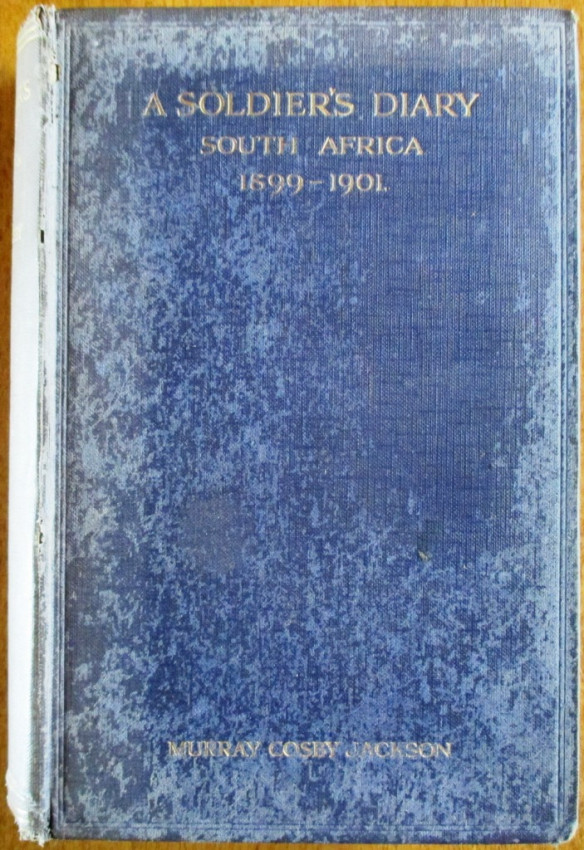 A Soldier's Diary South Africa 1899-1901