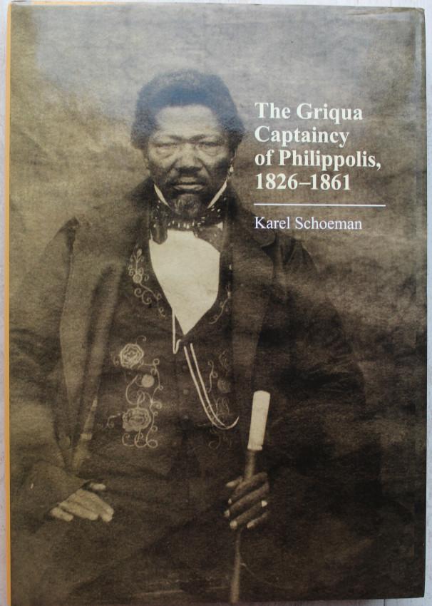 The Griqua Captaincy of Philippolis 1826-1861