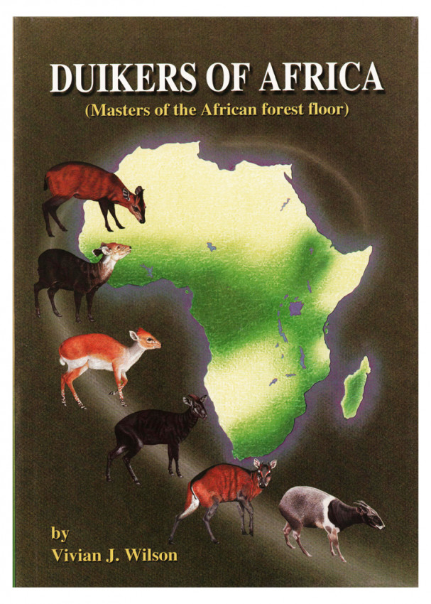 DUIKERS OF AFRICA (Signed by the author)
