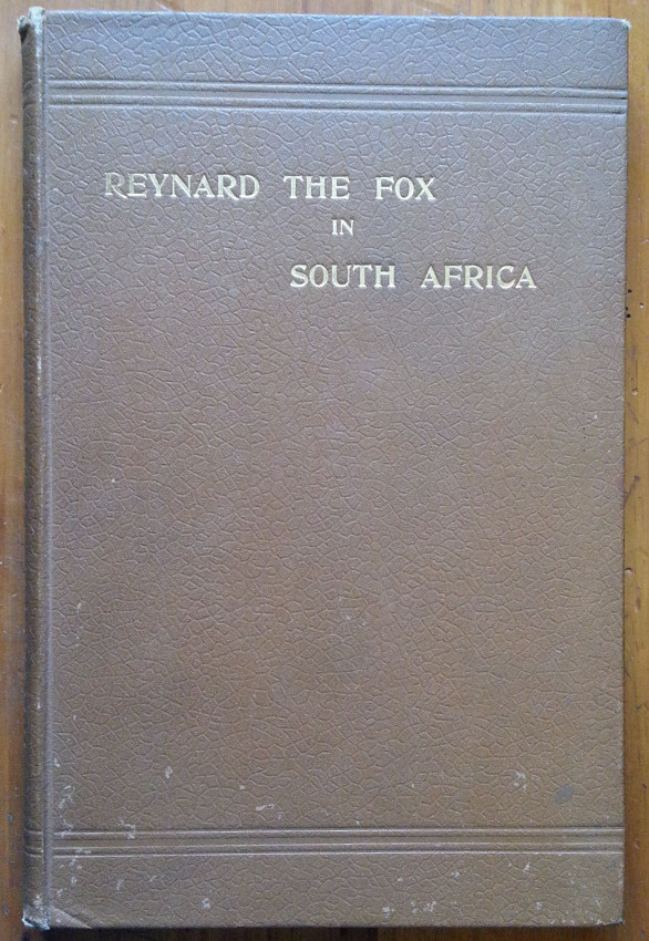Reynard the Fox in South Africa, or Hottentot Fables and Tales