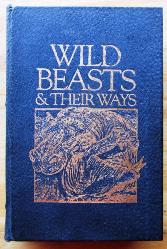 Wild Beasts & their Ways
