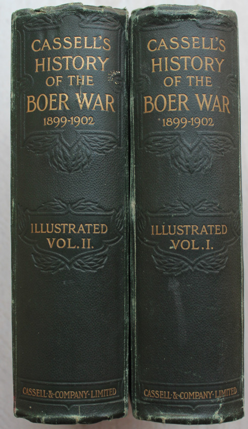 CASSELL'S ILLUSTRATED HISTORY OF THE BOER WAR 1899 – 1902