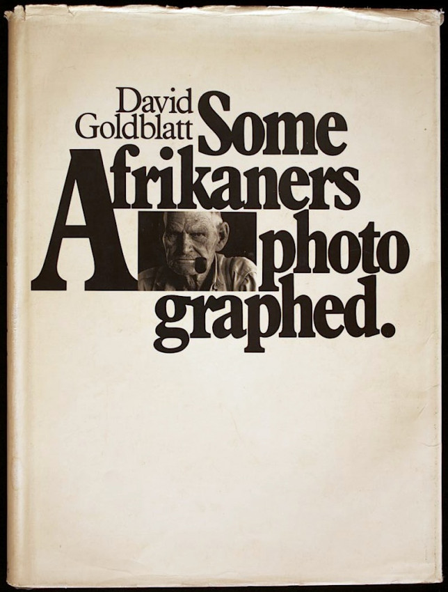 Some Afrikaners Photographed (signed limited first edition, 1975)