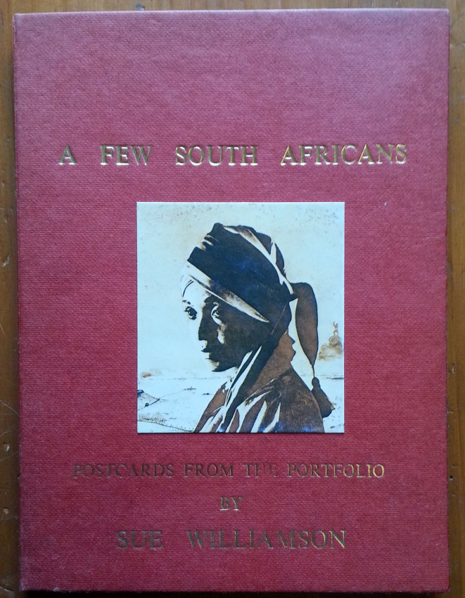 A Few South Africans: Postcards From the Portfolio of Sue Williamson