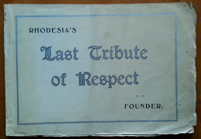 Rhodesia's Last Tribute of Respect to its Founder