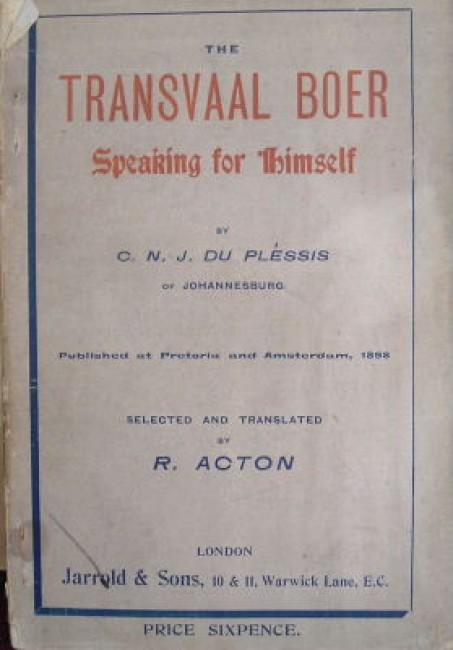 The Transvaal Boer speaking for himself