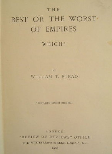 The best or the worst of empires, which?
