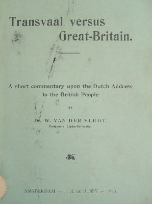 Transvaal versus Great-Britain. A short commentary upon the Dutch address to the British people