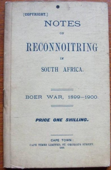 NOTES ON RECONNOITRING IN SOUTH AFRICA-Boer War,1899-1902