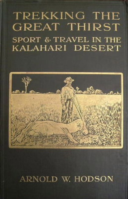 Trekking the great thirst: travel and sport in the Kalahari Desert