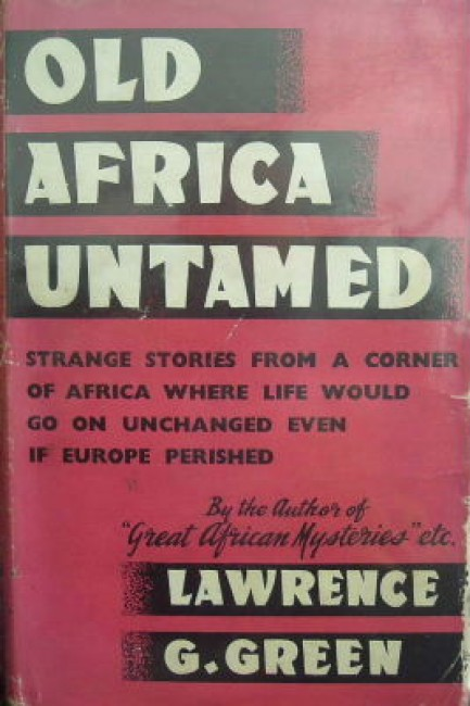 Old Africa untamed FIRST EDITION