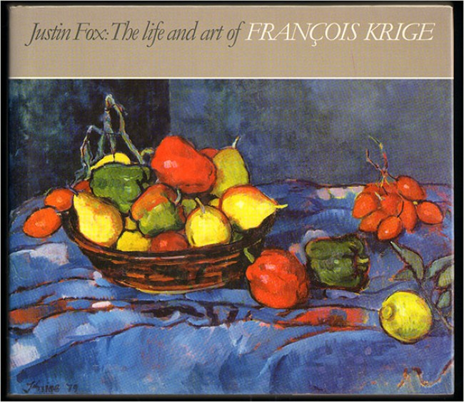 THE LIFE AND ART OF FRANCOIS KRIGE