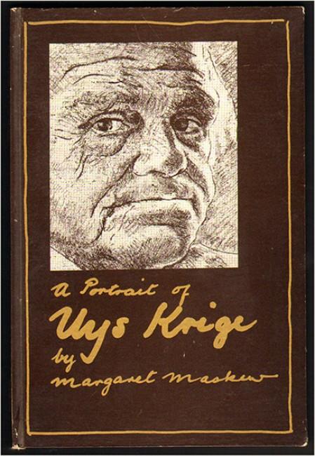 A PORTRAIT OF UYS KRIGE (Presentation copy from Krige)