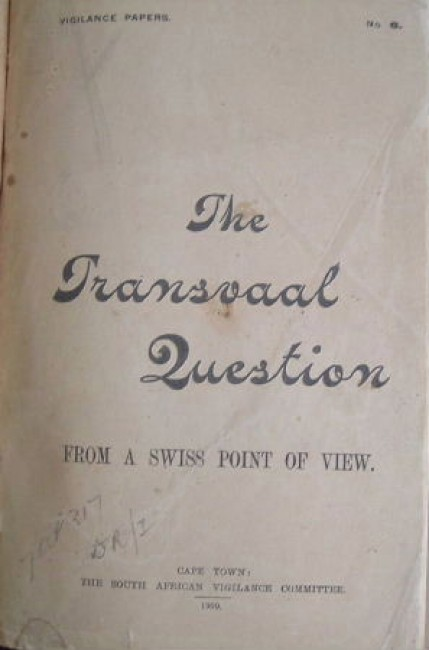 The Transvaal question from a Swiss point of view
