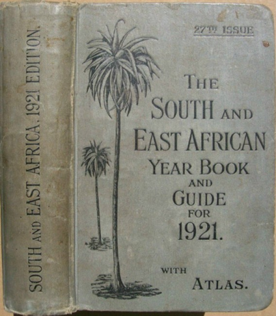 The South and East African Year Book and Guide - 1921