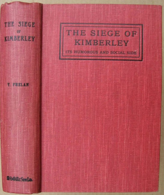 The Siege of Kimberley - Its Humerous and Social Side - Anglo-Boer War (1899-1902)