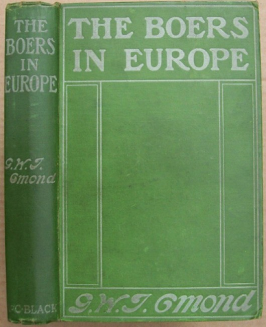 The Boers in Europe - A Sidelight on History (Signed copy)