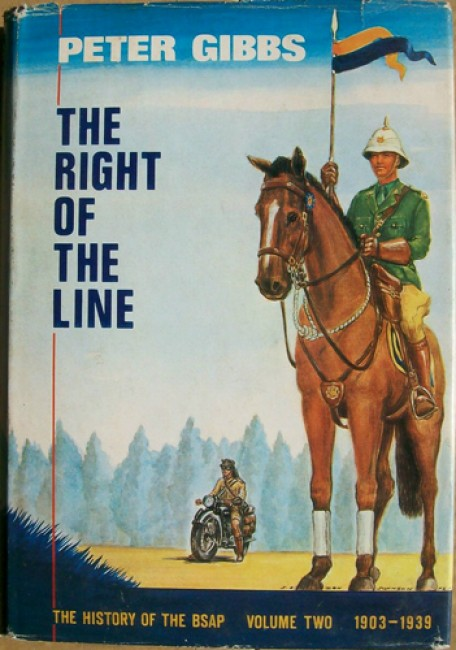 The History of the British South Africa Police Vol. 2 - the Right of the Line 1903-39