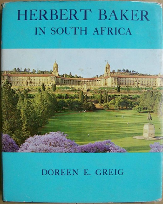Herbert Baker in South Africa (Limited Edition)