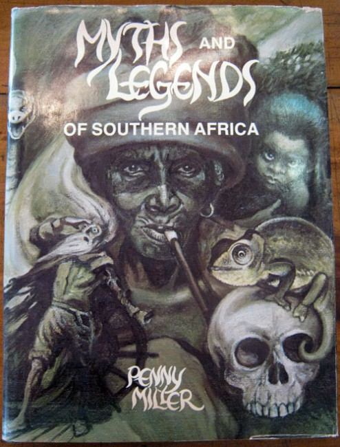 The Myths and Legends of Southern Africa