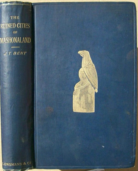 The Ruined Cities of Mashonaland - Being a Record of Excavation and Exploration in 1891