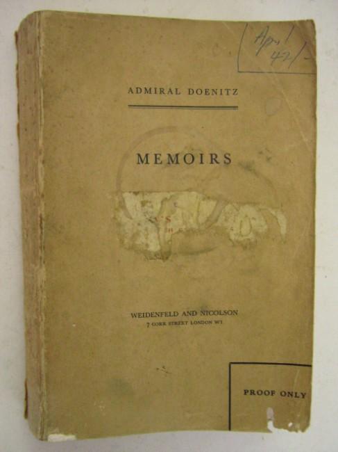 Admiral Doenitz - Memoirs (RARE PROOF COPY)