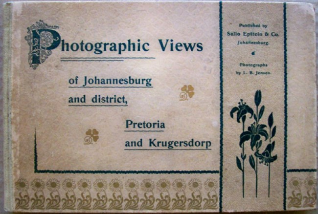 Photographic Views of Joannesburg and District, Pretoria and Krugersdorp