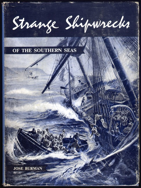 STRANGE SHIPWRECKS OF THE SOUTHERN SEAS