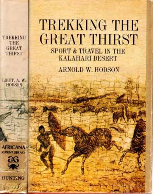 TREKKING THE GREAT THIRST. SPORT & TRAVEL IN THE KALAHARI DESERT