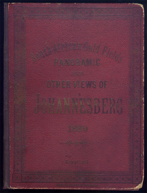 SOUTH AFRICAN GOLD FIELDS, PANORAMIC AND OTHER VIEWS OF JOHANNESBERG (sic) , 1889