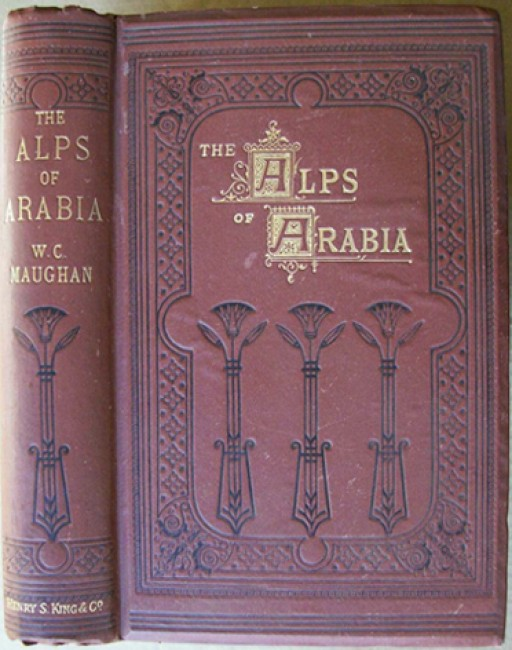 The Alps of Arabia - Travels in Egypt, Sinai, Arabia and the Holy Land (New Edition of 1875)