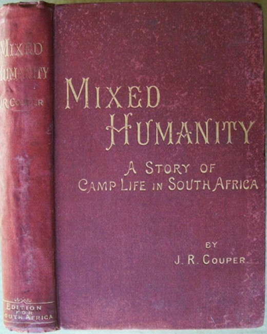 Mixed Humanity. A Story of Camp Life in South Africa (Novel)