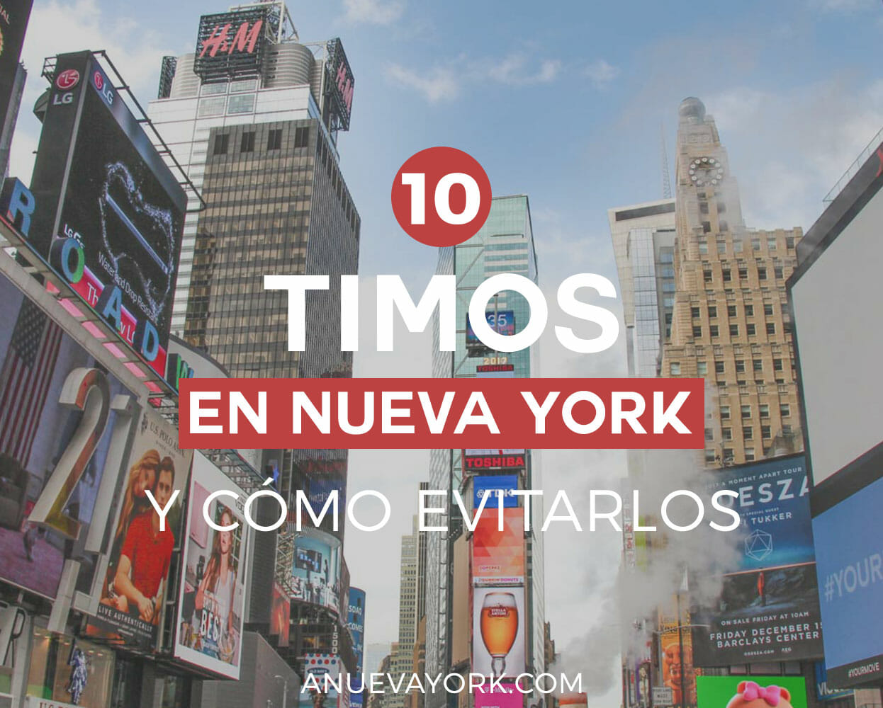 Los timos más comunes en Nueva York y cómo evitarlos