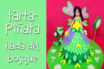 Información Aprende a hacer una Tarta-Piñata Hada del Bosque