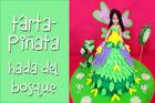 Aprende a hacer una Tarta-Piñata Hada del Bosque