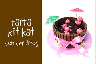 Cómo preparar una Tarta Kit kat con cerditos