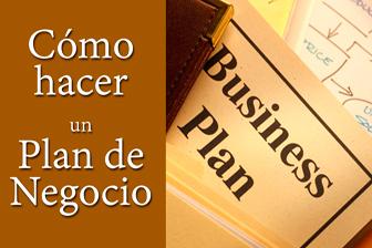Información Cómo hacer un plan de negocio o Business Plan