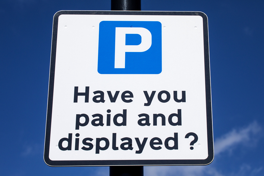 Sign saying: Have You Paid and Displayed?