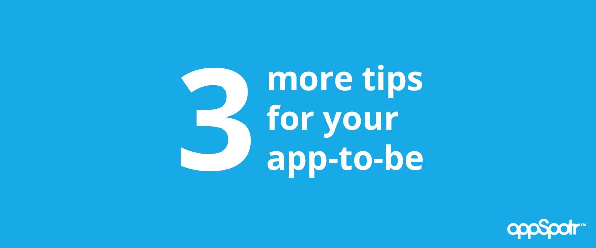 tips for app building appspotr